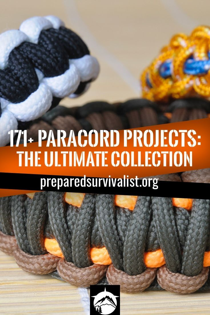 171 Paracord Projects The Ultimate Collection Paracord