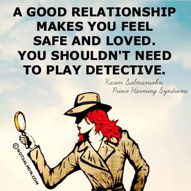 Yes! So much truth! If you need to play detective or warden you are being robbed of genuine love. You deserve to feel safe. You deserve love.  . . Repost from @narcissist.sociopath.awarenes2  If you find yourself searching for answers or