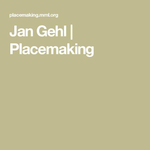 Jan Gehl | Placemaking