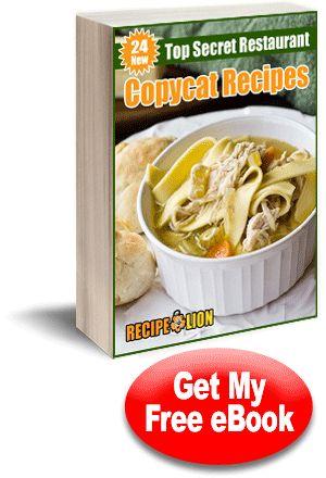 24 New Top Secret Restaurant Copycat Recipes free eCookbook