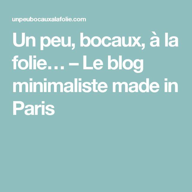 Un peu, bocaux, à la folie… – Le blog minimaliste made in Paris