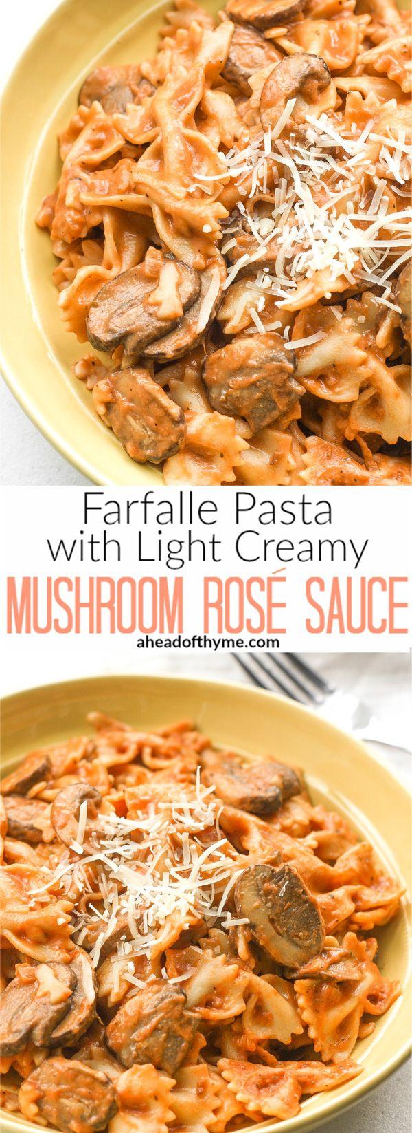 Farfalle Pasta with Light Creamy Mushroom Rosé Sauce: This heavenly combination of farfalle pasta, mushrooms and creamy rosé sauce makes up the best and creamiest Italian comfort food | aheadofthyme.com