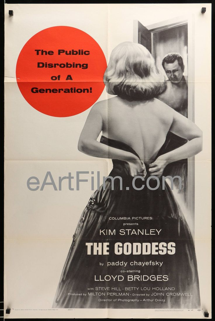 The Goddess, director John Cromwell's biography allegedly based on the life of Marilyn Monroe starring Kim Stanley, Patty Duke, Lloyd Bridges, Joan Copeland, Steven Hill and Betty Lou Holland. The pos