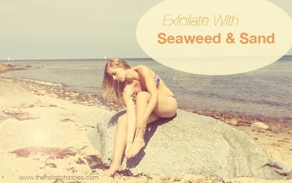 Exfoliate your body with sea weed and sand!