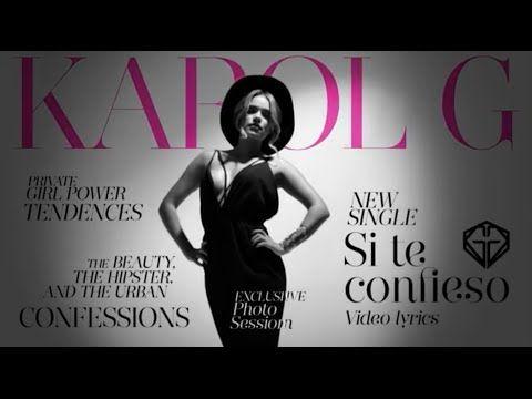 Karol G - Si Te Confieso (Lyric Video) - YouTube