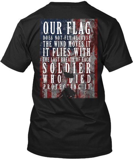 Our Flag   Independence Day Black T-Shirt Back