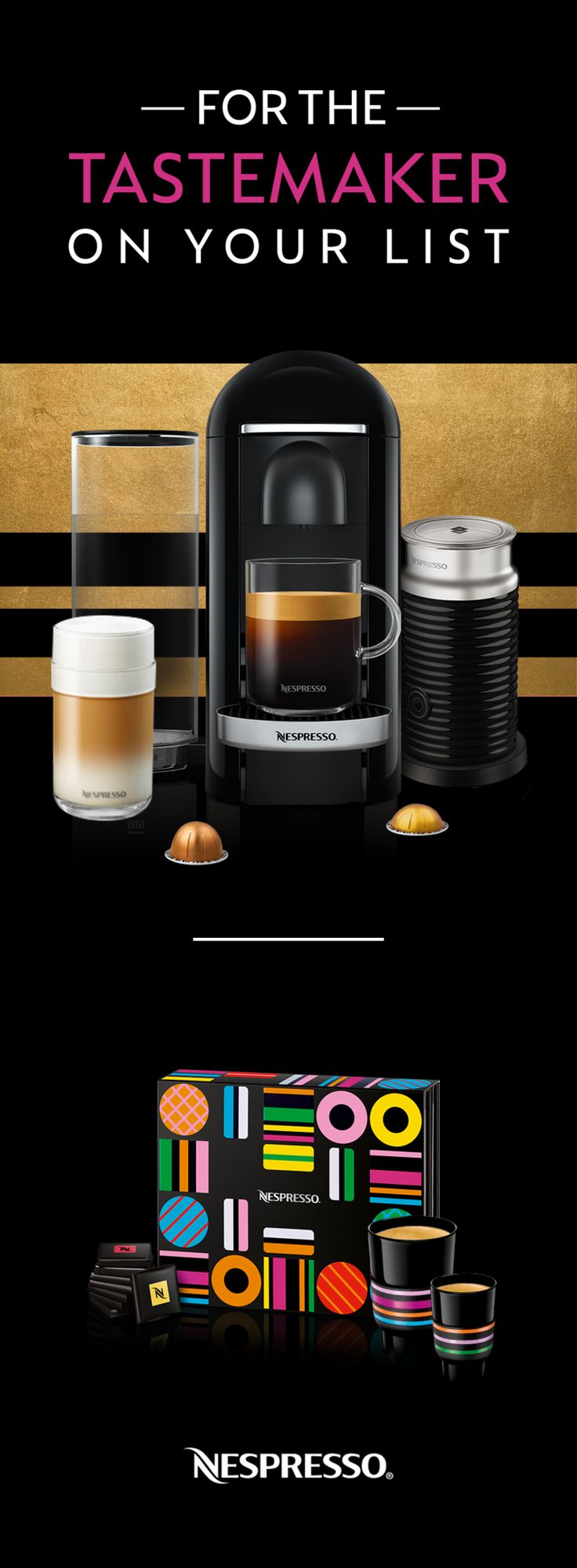 This holiday season, pair a Nespresso VertuoPlus with colorful, candy-inspired coffee, espresso, and accessories from our 2017 Festive line, featuring designs by Craig & Karl. If you're gifting yourself a Nespresso Expert this holiday, add a pop of color with our limited edition, candy-inspired capsules, travel mugs, and more—designed by master illustrators Craig & Karl.