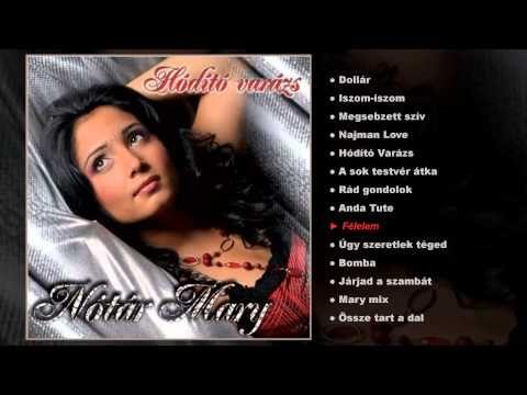 Nótár Mary - Hódító varázs (teljes album) - YouTube