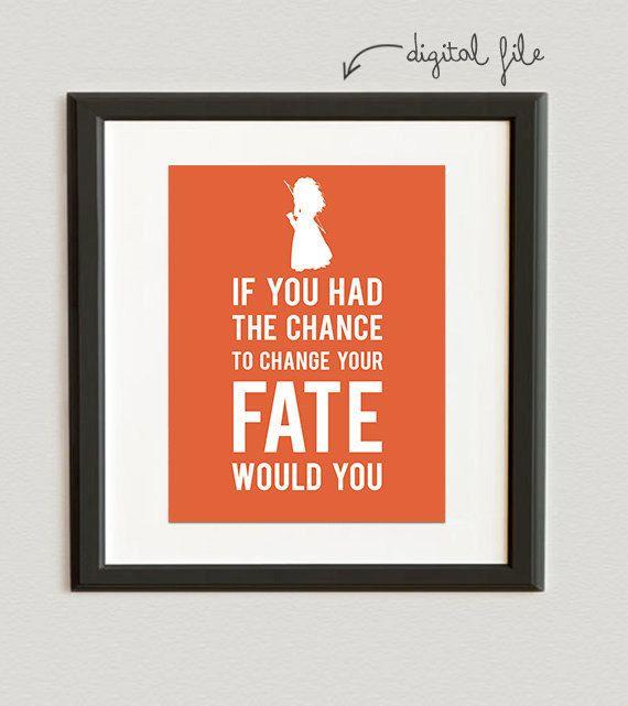 $7 printable DIGITAL FILE // If You Had The Chance To Change Your Fate - Disney Princess- Merida- Brave print- Carrot color