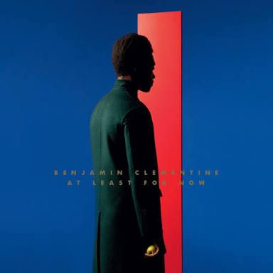 At Least for Now, 2015 by Benjamin Clementine