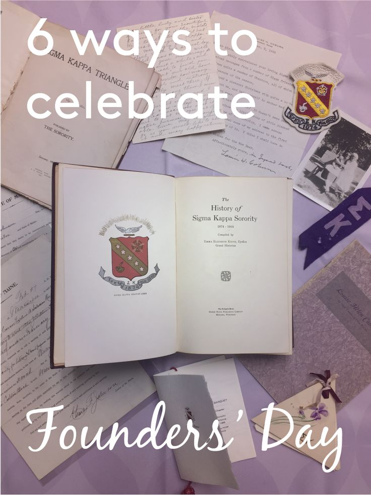 It's the most special day of the year for Sigma Kappa--Founders' Day! Here are six ways you can celebrate this year, and every year.