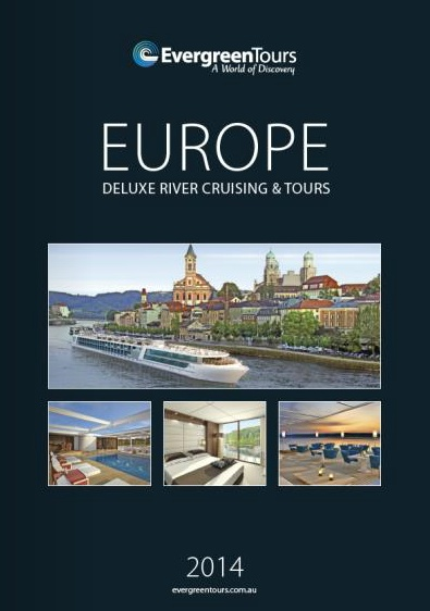 Evergreen Tours - Deluxe River Cruising & Tours 2014 Brochure