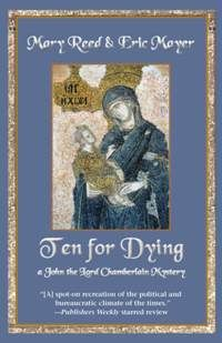 Ten for Dying (2014) Mary Reed and Eric Mayer #novel #mystery #istanbul #GreenHouseTaksim