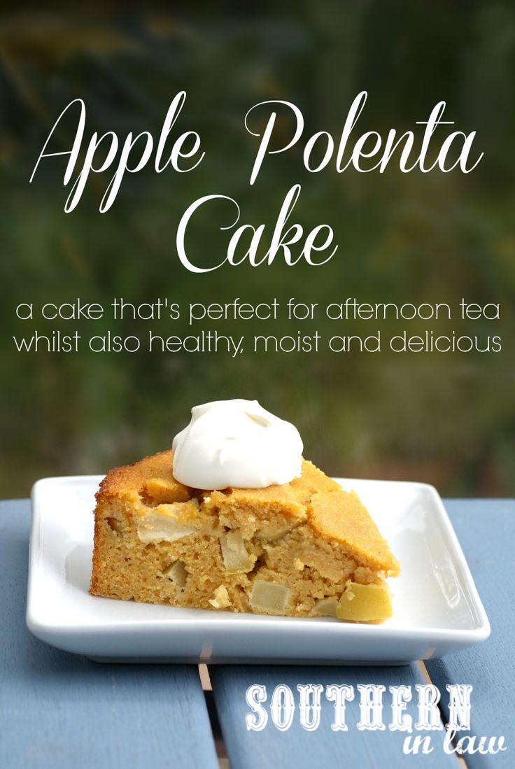 Healthy Apple Polenta Cake - a cake that is perfect for a healthy ...