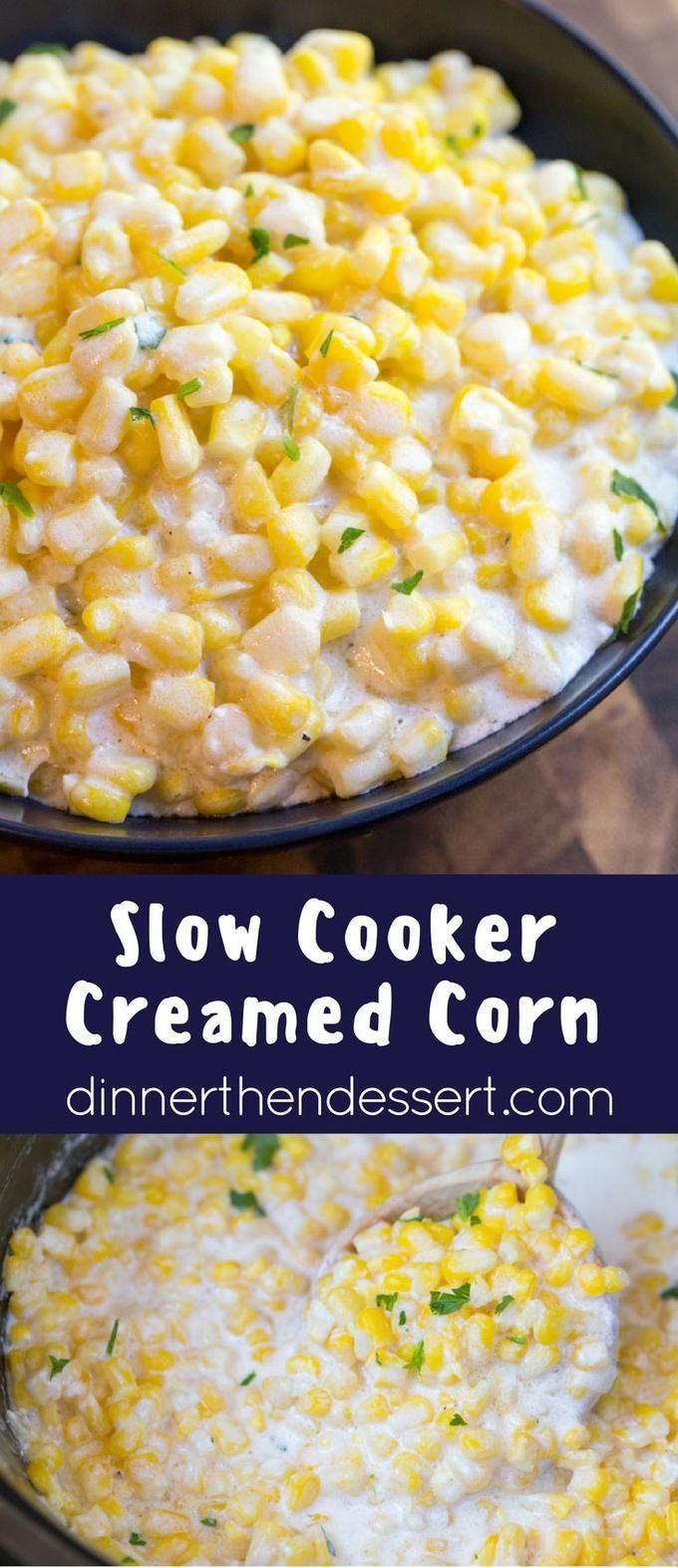 creamed corn gourmet foods savory foods slow cooker creamed corn slow ...
