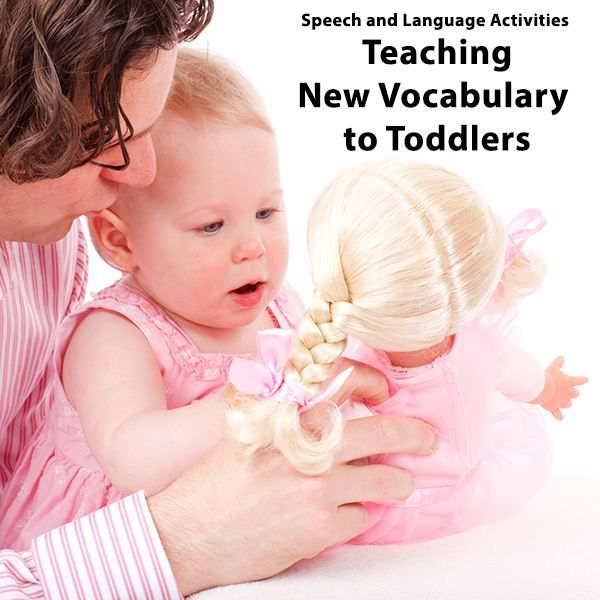 Ideas and Activities for Teaching New Words to Toddlers