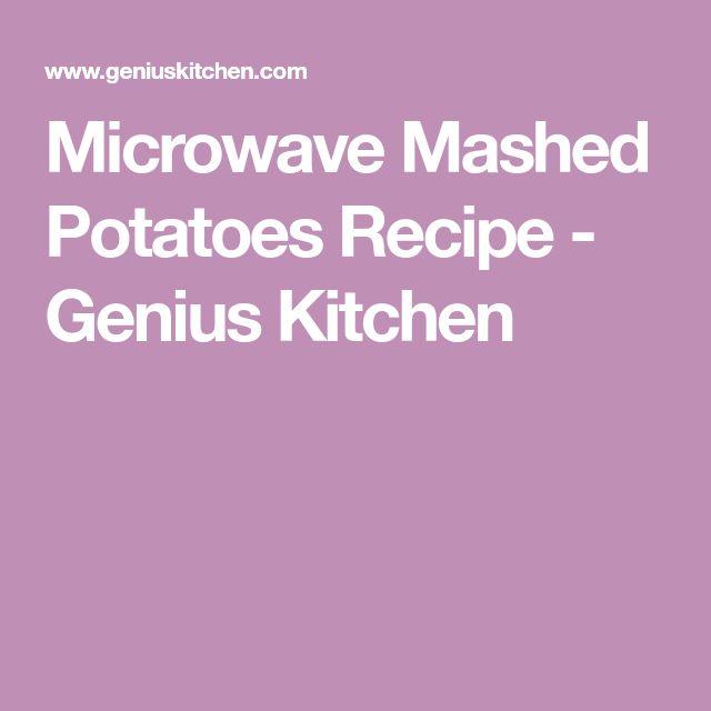 Microwave Mashed Potatoes Recipe - Genius Kitchen