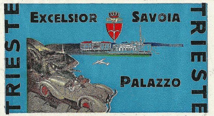 https://flic.kr/p/A8eyMf | Trieste Savoia Excelsior Hotel | Luggage Label, Etichette Bagaglio, Trieste.