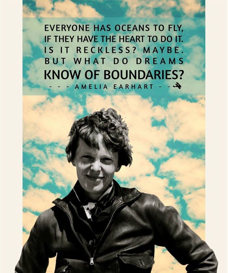 Make your dreams take flight! - Amelia Earhart quote Quotes for kids