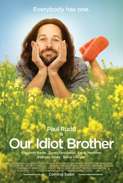 our idiot brother.  paul rudd is a croc wearing genuis
