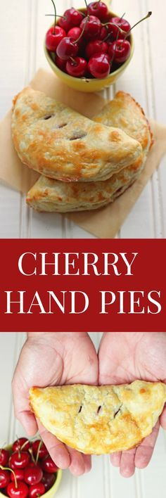 Mini hand pies made with fresh cherries! A cherry pie recipe made with ...