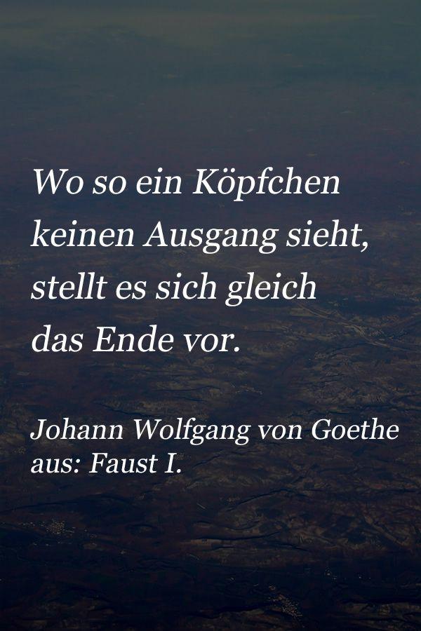 Zitat Von Goethe Aus Dem Berühmten Faust I über Den Mensch