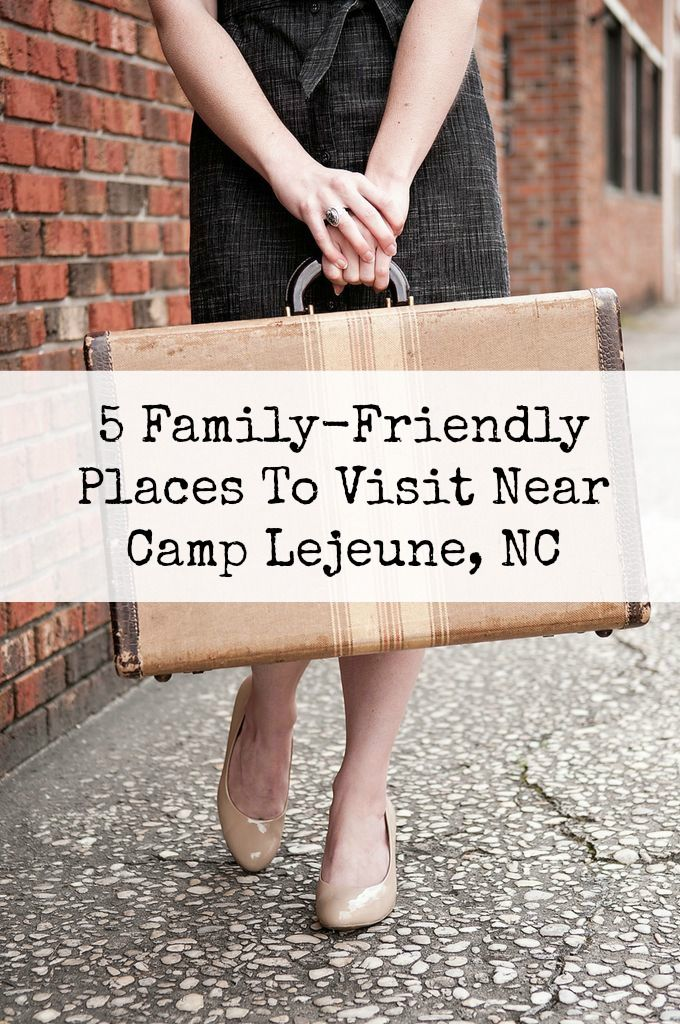 5 Family-Friendly Places To Visit Near Camp Lejeune, NC