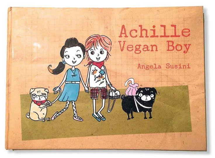Achille VEGAN Boy! Now available on Amazon! Fb page : Achilles BOOKS Blog: www.achillesbooks.com