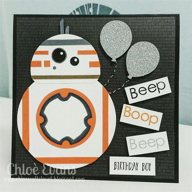 BB8 Star Wars Card - Birthday Boy, Chlo's Craft Closet, Stampin' Up!, Hello,
