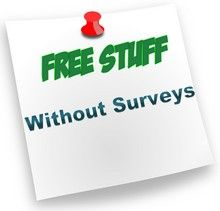 10 Ways you can get completely free stuff without doing surveys or offers...
