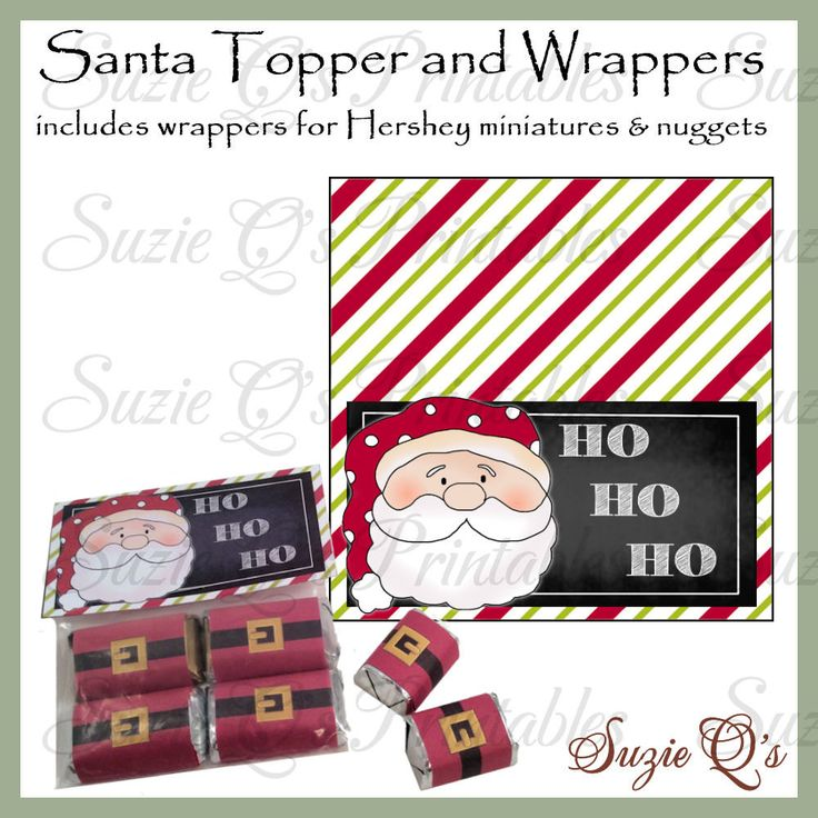 Santa Topper and Candy Wrappers - Wrappers for Hershey ...
