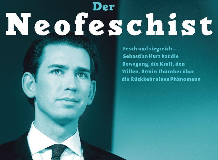 Unser Neofeschist. Das Knabenwunder des Wunderknaben - FALTER 42/17 - falter.at