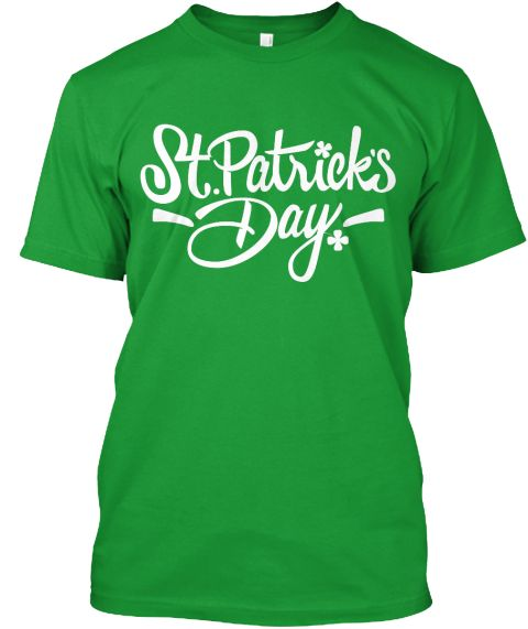 Saint Patrick's Day Kelly Green T-Shirt Front