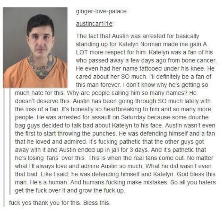 TRUE INSPIRATION ! I will always always always love Austin Carlile no matter what and I will always be his fan <3