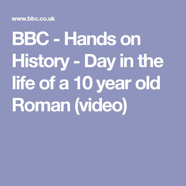 BBC - Hands on History - Day in the life of a 10 year old Roman (video)