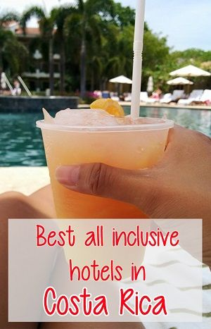 best all inclusive hotels in costa rica - a list of the top all inclusive resorts