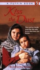 Kiss the Dust by Elizabeth Laird