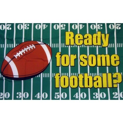 Are You Ready For Football Traditional Flag
