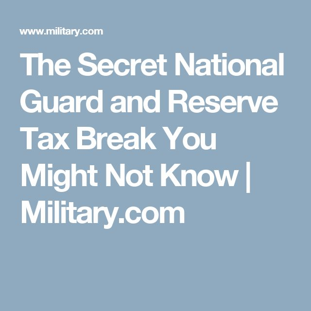 The Secret National Guard and Reserve Tax Break You Might Not Know | Military.com