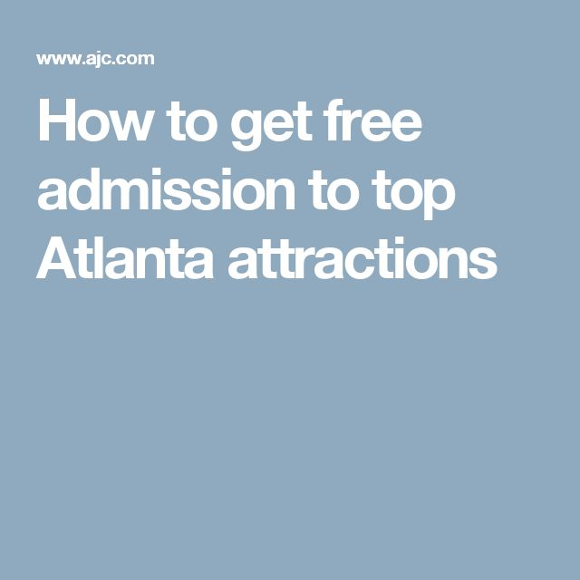 How to get free admission to top Atlanta attractions