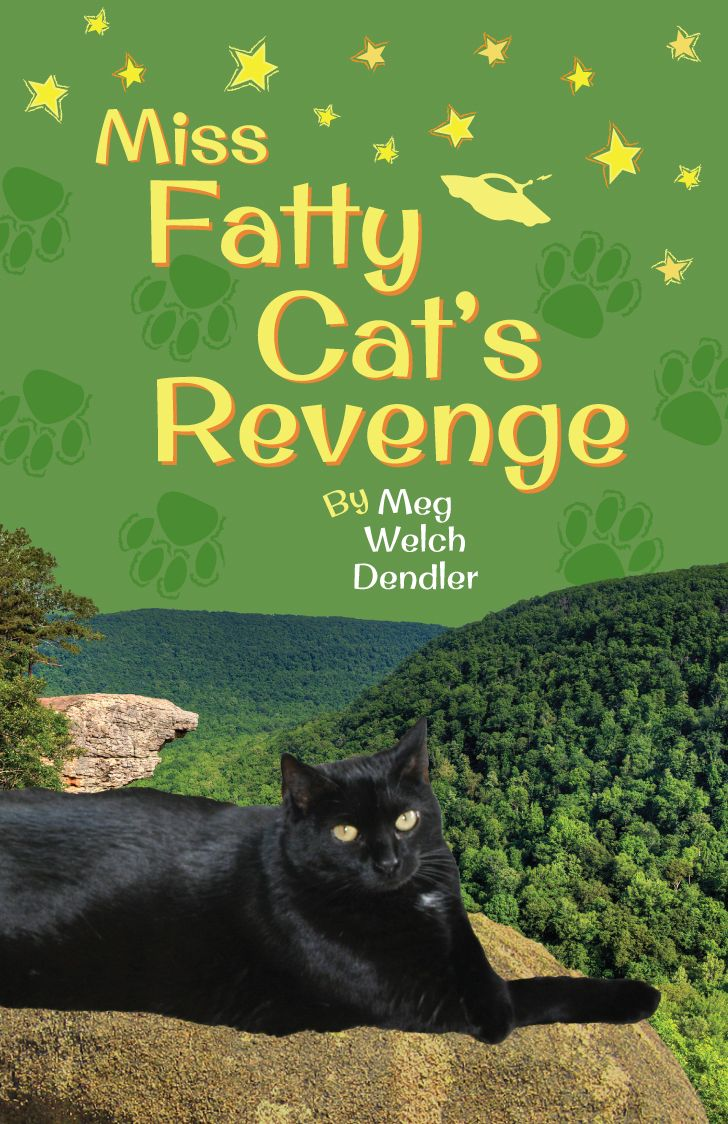 Miss Fatty Cat's Revenge by Meg Welch Dendler: