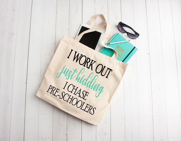 I workout just kidding i chase preschoolers, teacher appreciation gifts, Custom tote bags, unique teachers gift ideas, cotton book bag by Pretty Party Favors, $7.00 USD