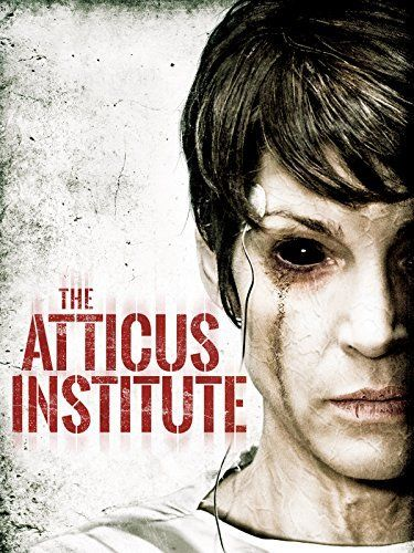 The Atticus Institute (2015) Film Poster