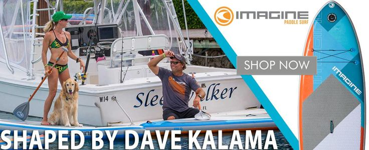 Welcome Dave Kalama and Imagine Surf to The SUP Company | The SUP Company