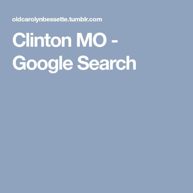 Clinton MO - Google Search