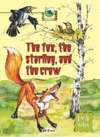 Народные Сказки и Поговорки The fox, the starling and the crow