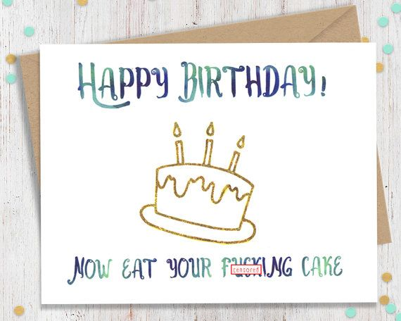 Happy Birthday Card Funny Greeting Card by FourLetterWordCards