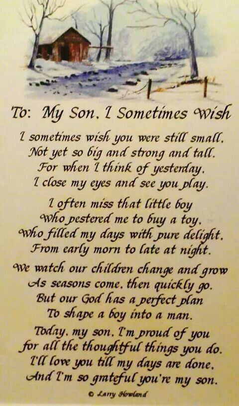 son i sometimes wish more sons growing up myson love my son to my son ...