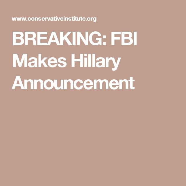 BREAKING: FBI Makes Hillary Announcement
