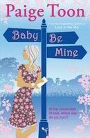 Cazadora De Libros y Magia: Baby Be Mine -  Saga Johnny Be Good #02 - Paige To...